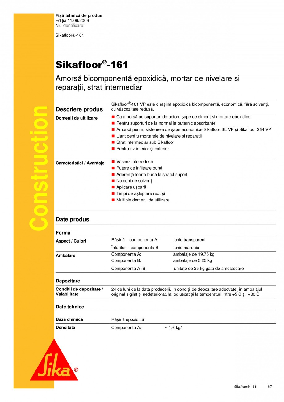 Pagina 1 - Amorsa bicomponenta epoxidica, mortar de nivelare si reparatii, strat intermediar SIKA...