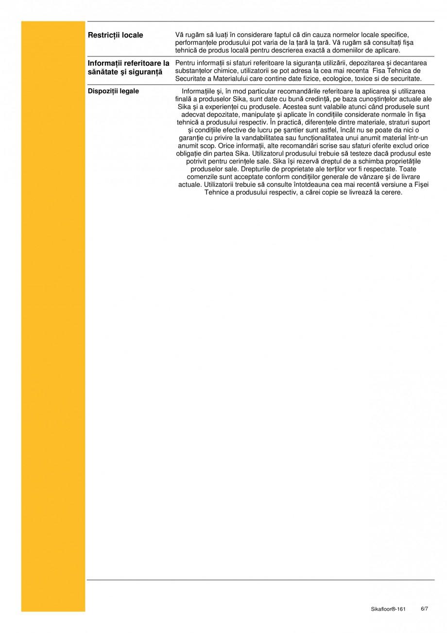 Pagina 6 - Amorsa bicomponenta epoxidica, mortar de nivelare si reparatii, strat intermediar SIKA...