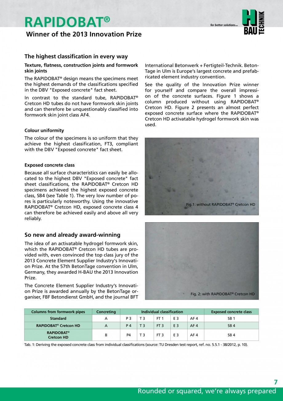 Pagina 7 - Cofraje circulare - RAPIDOBAT H-BAU Technik Fisa tehnica Engleza concreting was carried...