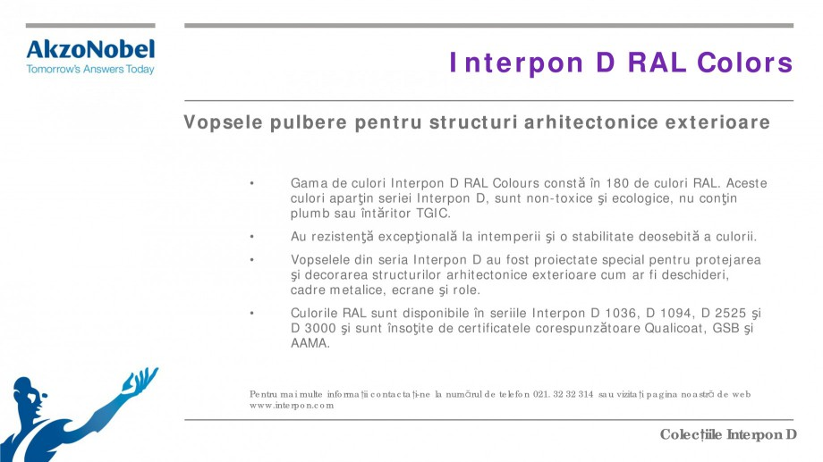 Pagina 4 - Colectii vopsele pulberi INTERPON Interpon D Anodic, Interpon D Collection 225, Interpon ...