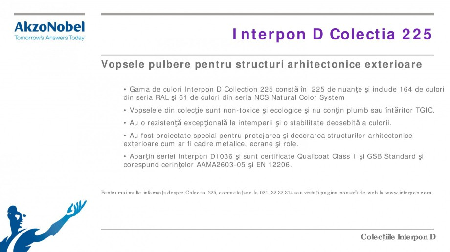 Pagina 18 - Colectii vopsele pulberi INTERPON Interpon D Anodic, Interpon D Collection 225, Interpon...