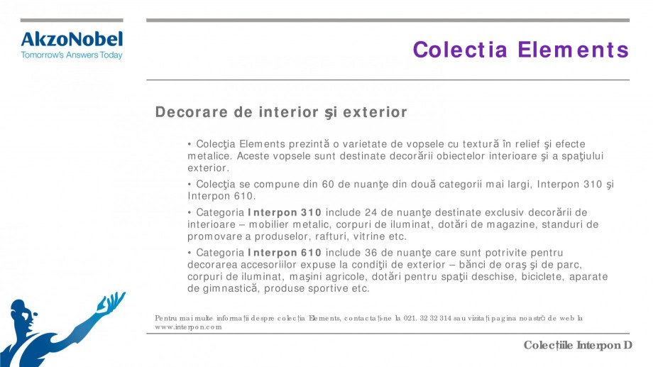 Pagina 21 - Colectii vopsele pulberi INTERPON Interpon D Anodic, Interpon D Collection 225, Interpon...