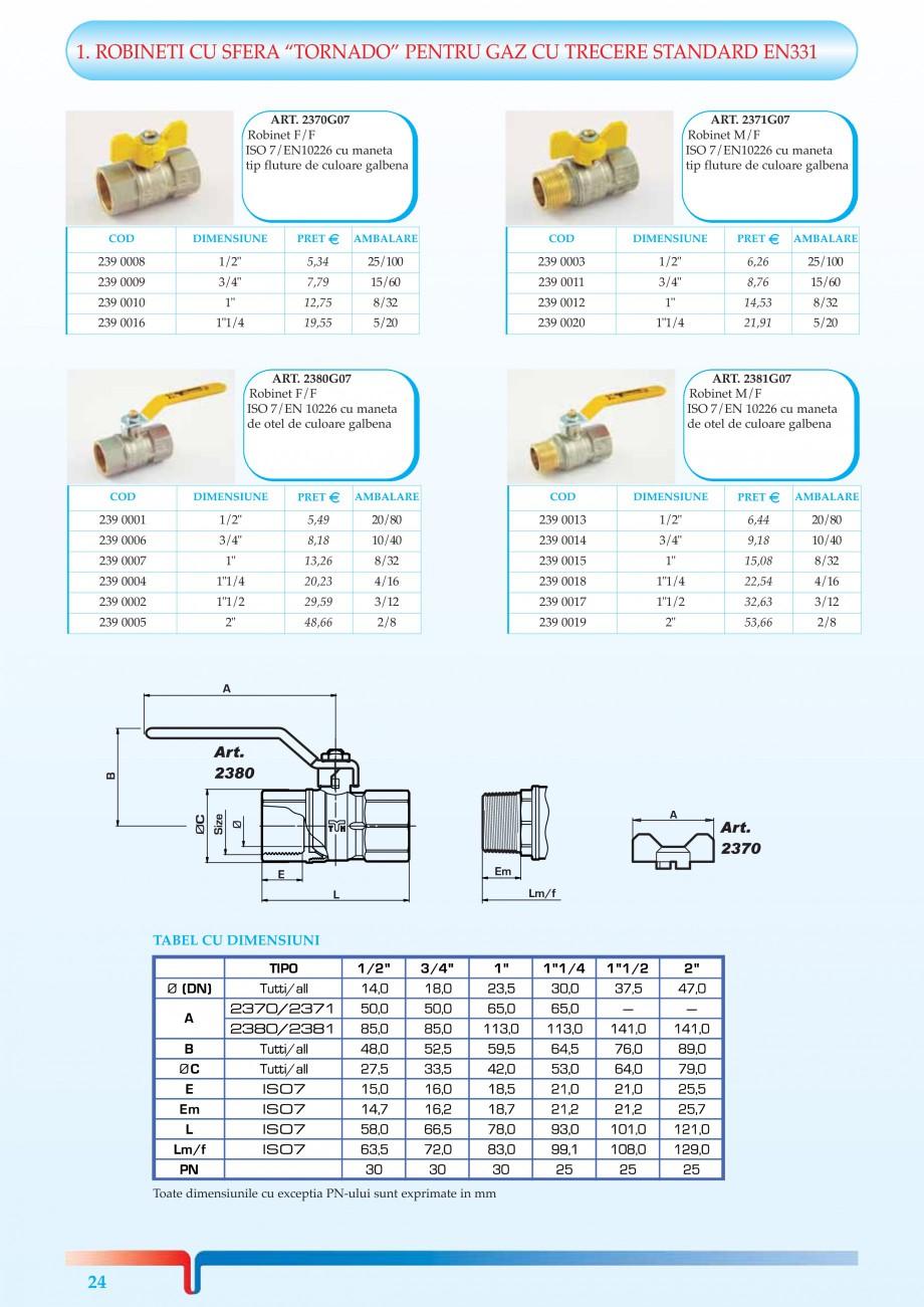 Catalog, brosura Robineti pentru instalatii de gaz TORNADO, URAGANO TIEMME Robineti cu sfera pentru sistemele de alimentare cu gaz TIEMME SYSTEMS 017 239 0019  1/2