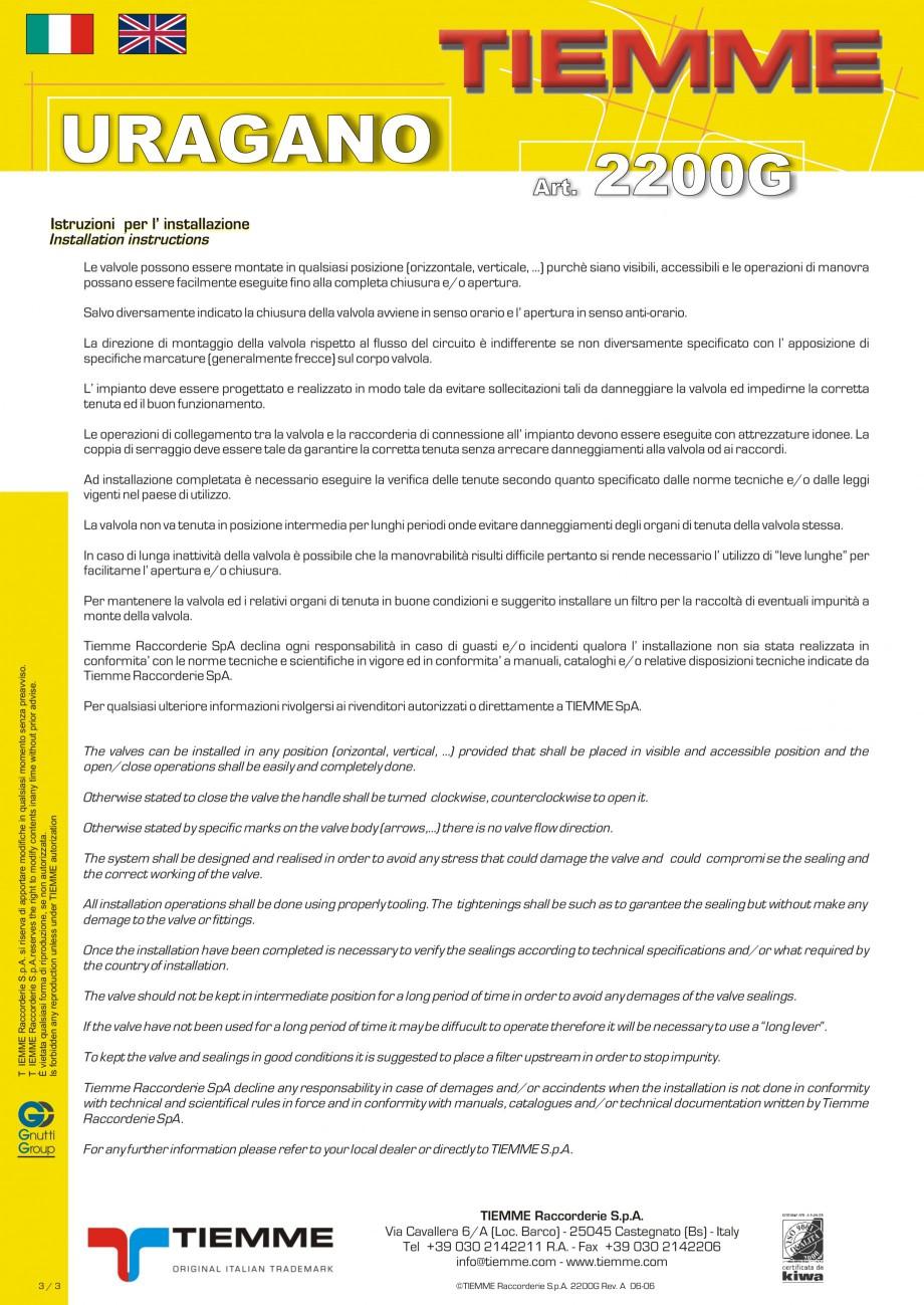 Pagina 3 - Robinet cu sfera pentru gaz TIEMME URAGANO Fisa tehnica Engleza, Italiana ateriale...