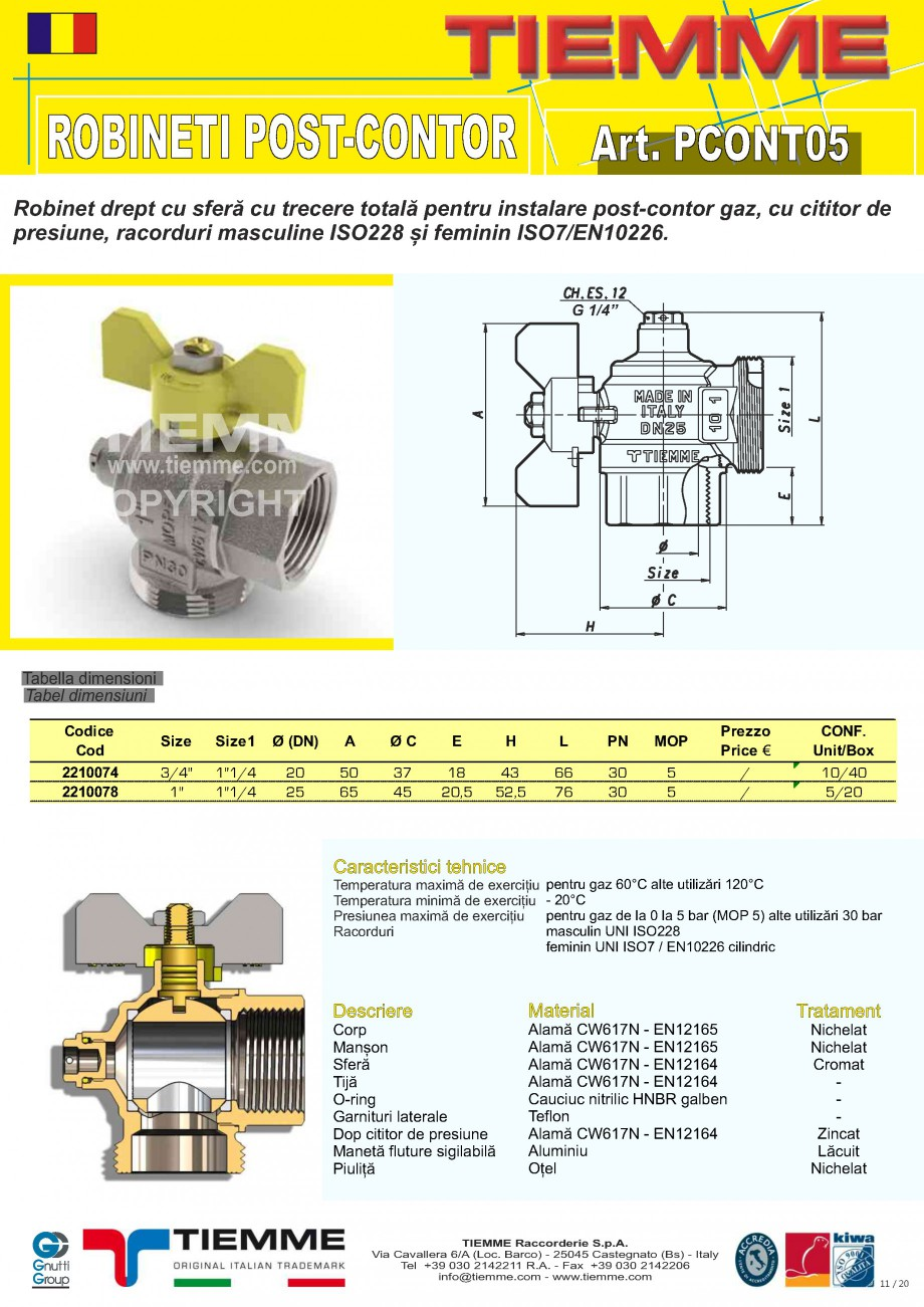Pagina 1 - Robinet de gaz pentru instalare post-control TIEMME PCONT05 Fisa tehnica Romana ROBINETI ...