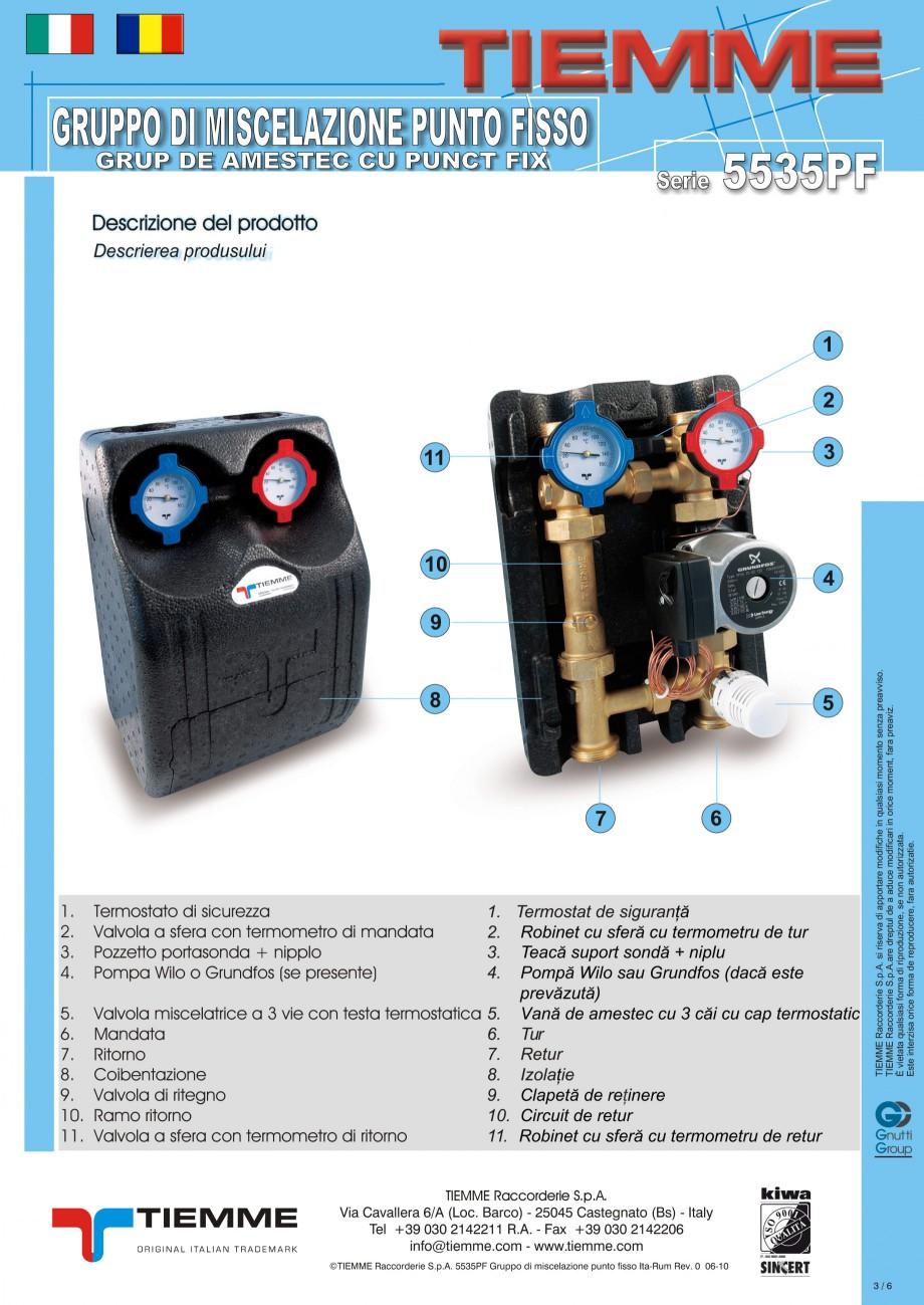 Pagina 3 - Grup de amestec pentru sisteme de incalzire in pardoseala TIEMME Fisa tehnica Romana,...