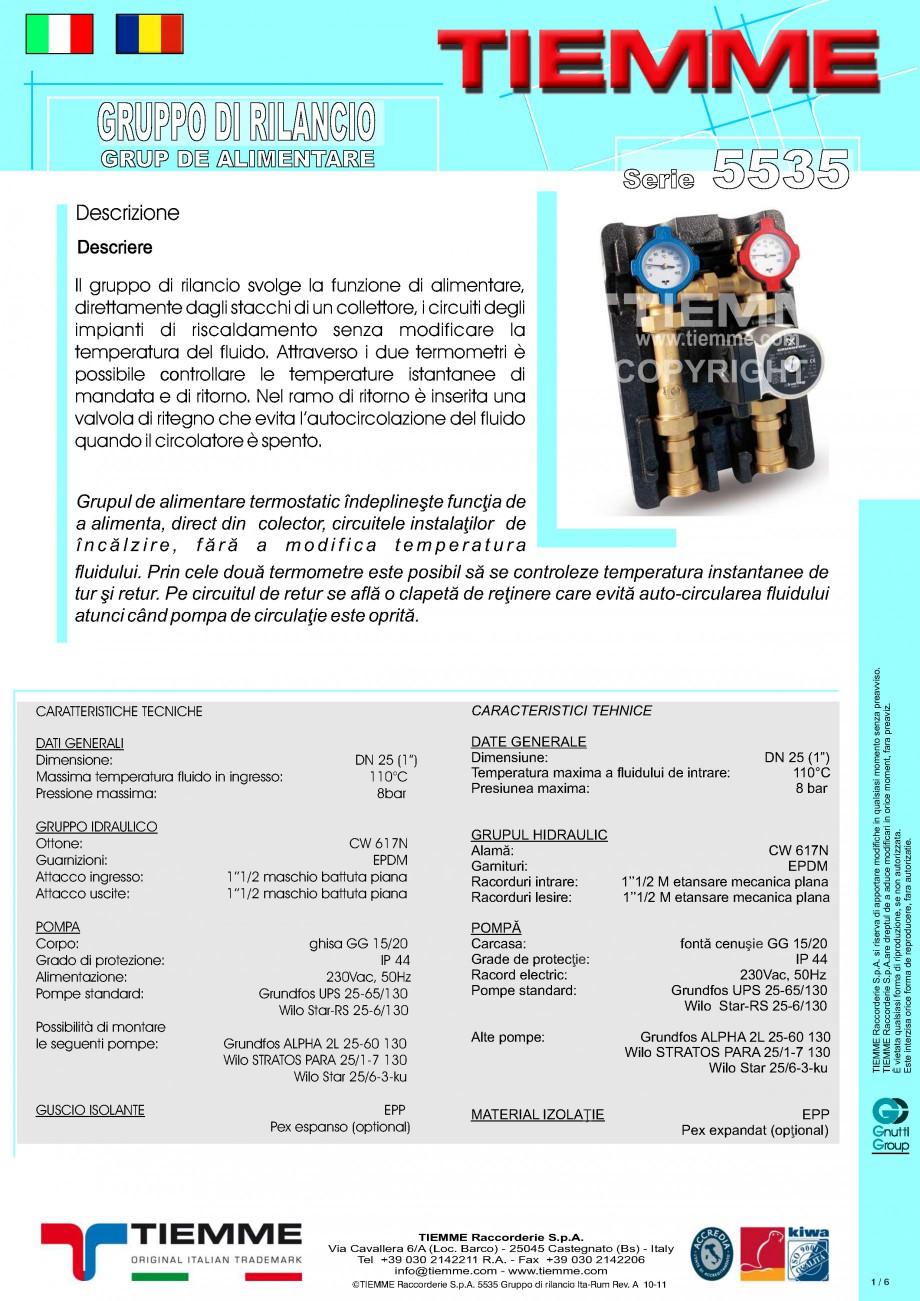 Pagina 1 - Grup de alimentare TIEMME 5535G Fisa tehnica Romana, Italiana GRUPPO DI RILANCIO GRUP DE ...