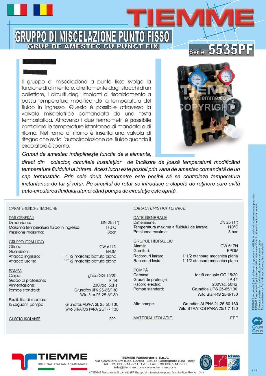 Pagina 1 - Grup de amestec cu punct fix TIEMME 5535GPF Fisa tehnica Romana, Italiana GRUPPO DI...