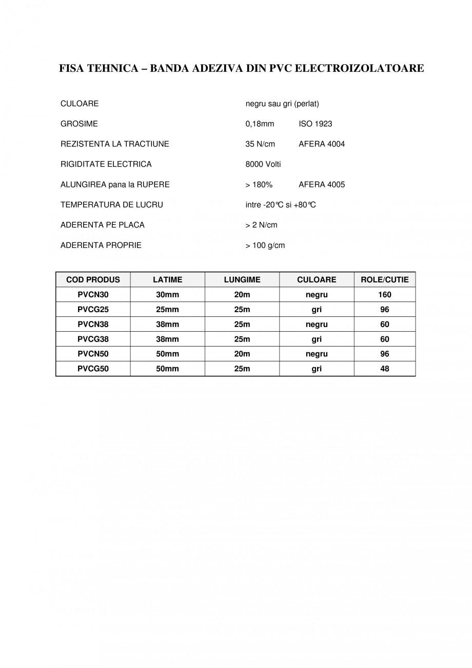 Pagina 1 - Banda adeziva din PVC electroizolatoare BANDATECH Banda adeziva electroizolatoare din PVC...