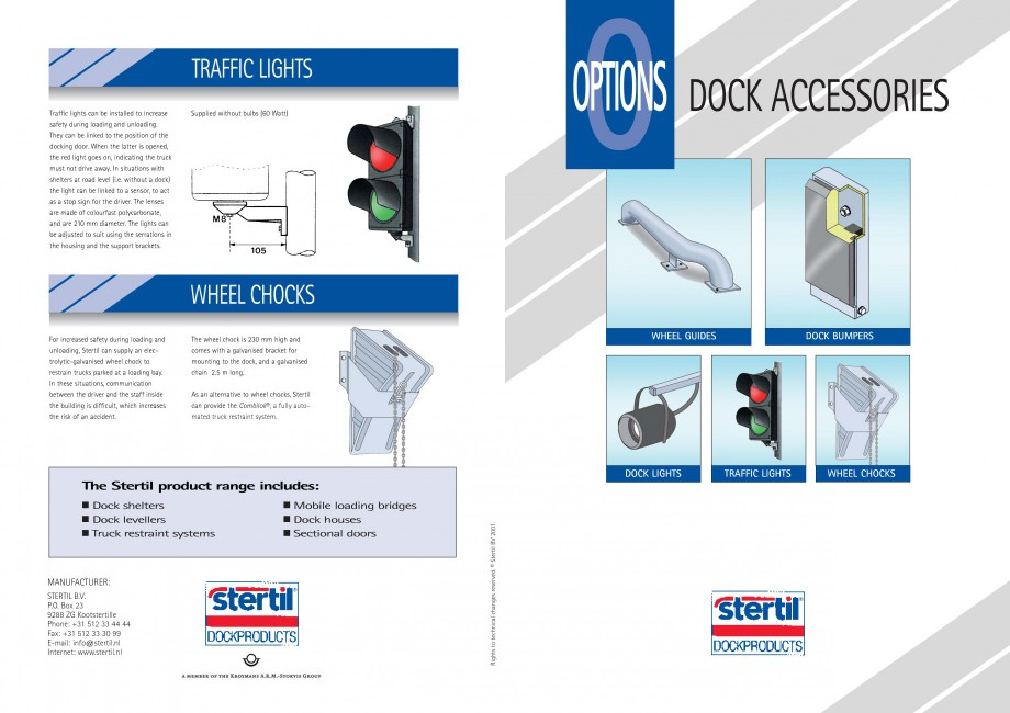Pagina 1 - Sisteme andocare STERTIL Fisa tehnica Engleza TRAFFIC LIGHTS Traffic lights can be...
