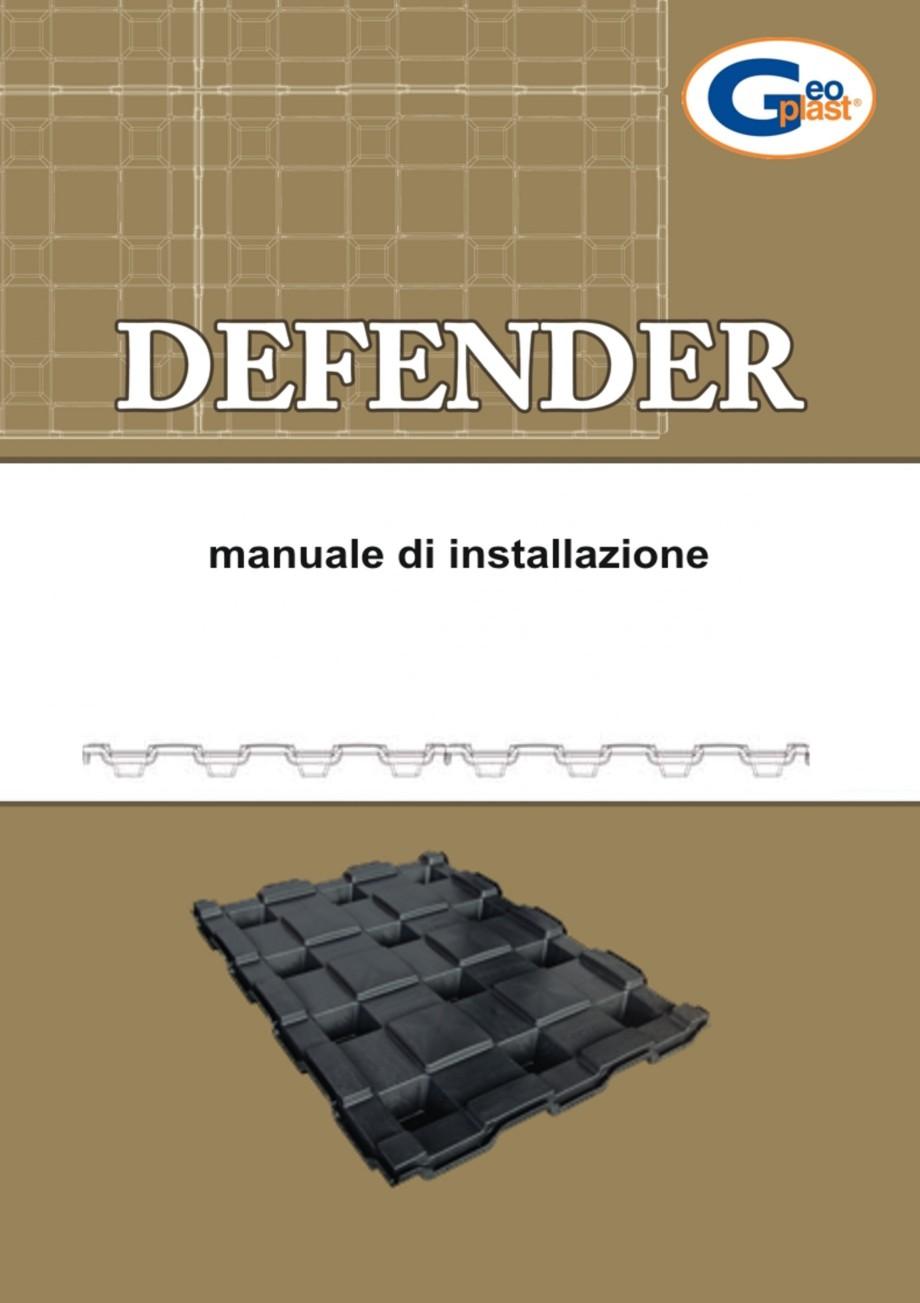 Pagina 1 - Sistem pentru protejarea peretiilor din subsoluri GEOPLAST DEFENDER ® Instructiuni...