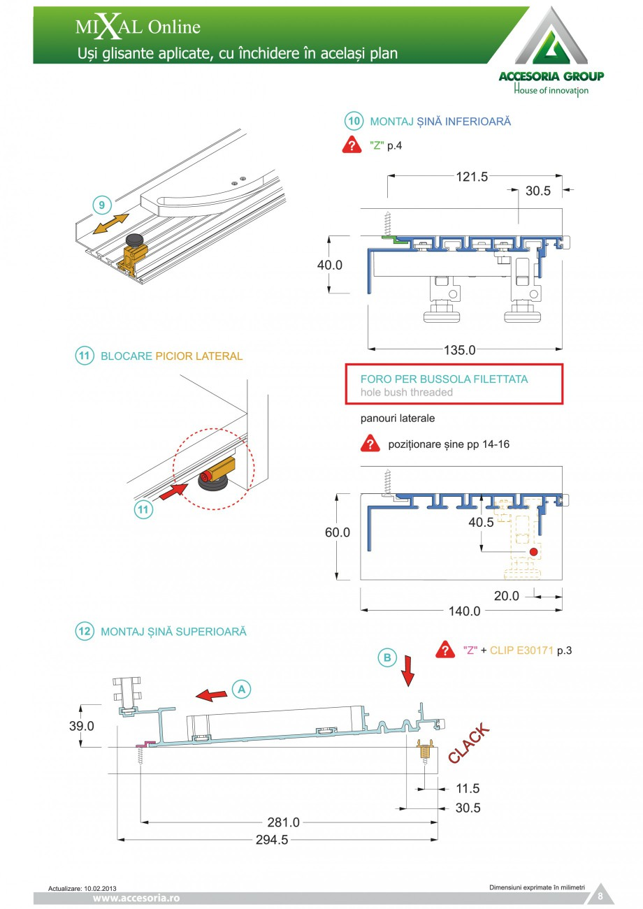 Pagina 9 - Usi glisante aplicate, cu inchidere in acelasi plan ACCESORIA GROUP Online Instructiuni...