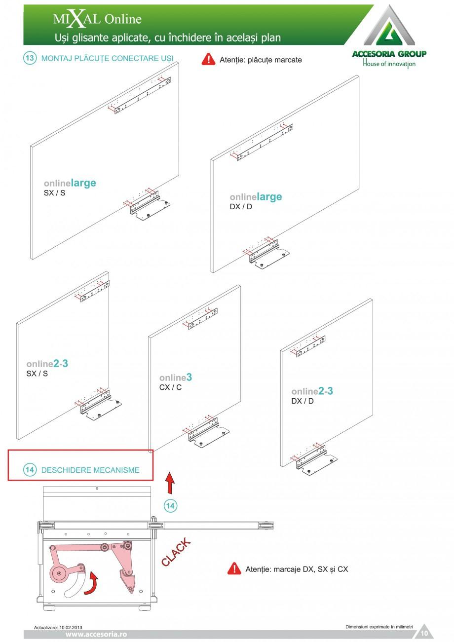 Pagina 11 - Usi glisante aplicate, cu inchidere in acelasi plan ACCESORIA GROUP Online Instructiuni ...