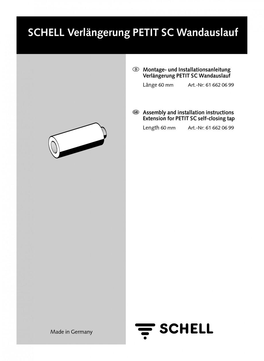 Pagina 1 - Prelungitor baterie cu montare in perete SCHELL PETIT SC Instructiuni montaj, utilizare...