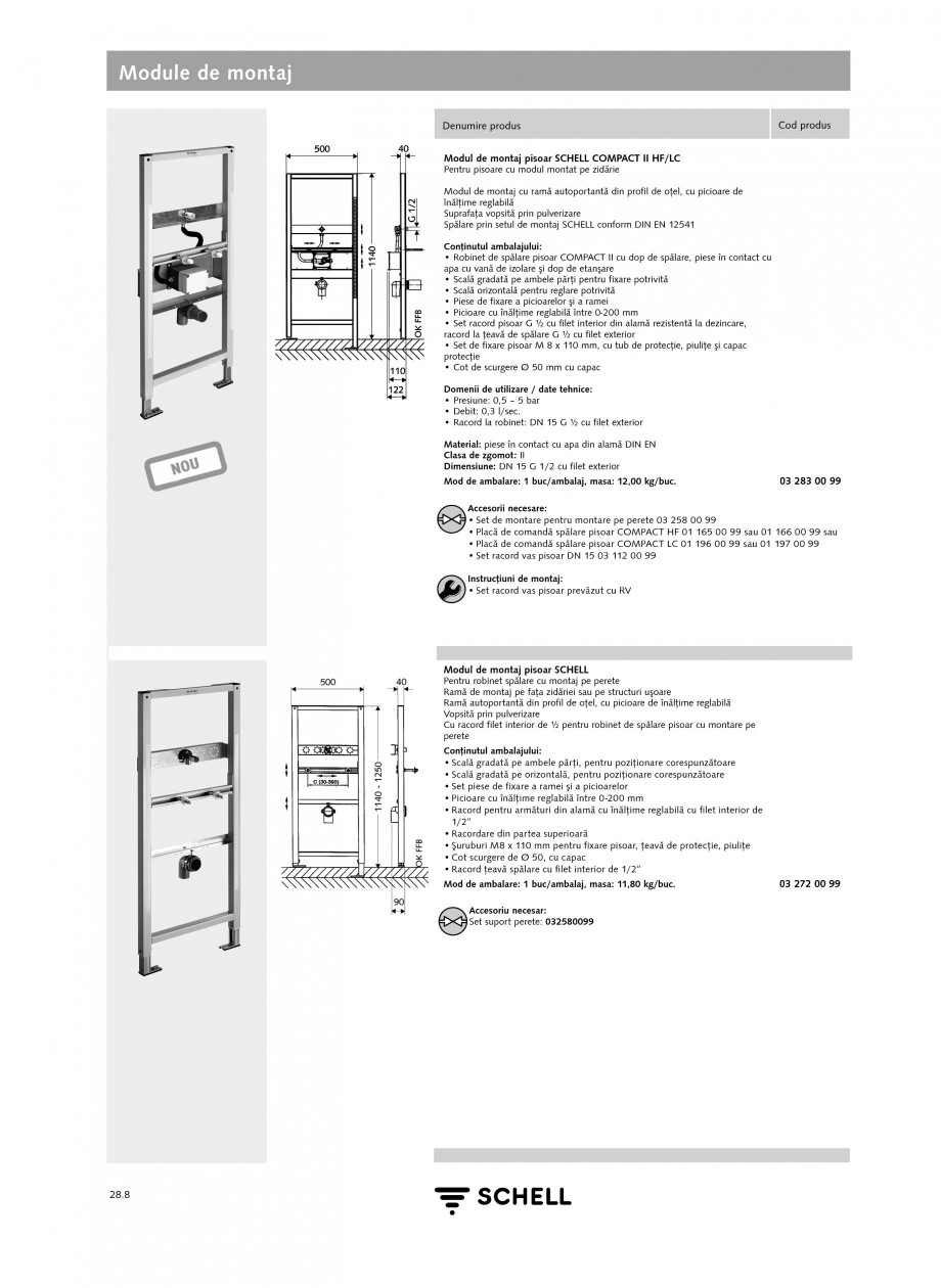 Pagina 7 - Caracteristici tehnice SCHELL Module de montaj Fisa tehnica Romana duş, scăunelelor...