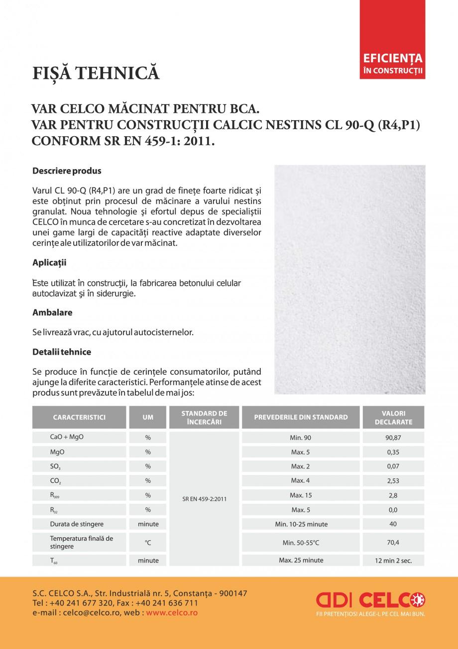 Pagina 1 - Var macinat pentru BCA calcic nestins CELCO CL90-Q dp Fisa tehnica Romana Este utilizat...