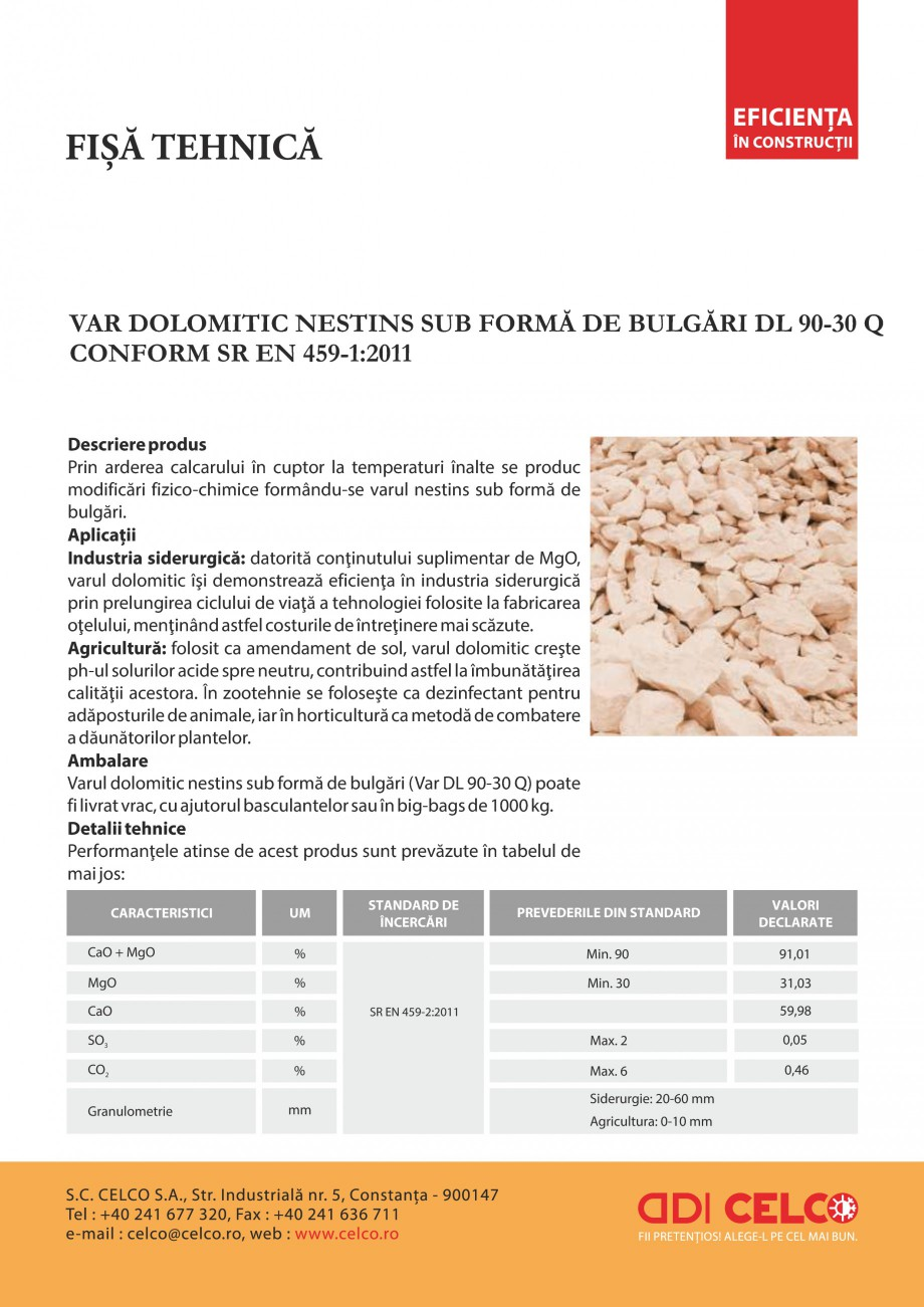 Pagina 1 - Var dolomitic nestins sub forma de bulgari CELCO DL 90-30 Q Fisa tehnica Romana VAR...