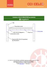 Instalare CELCO MEGATERM pe planseu CELCO