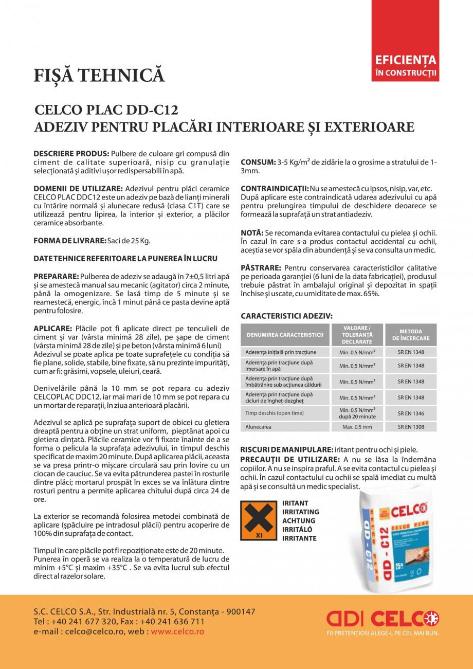 Pagina 1 - Adeziv pentru placi ceramice de interior/exterior     CELCO PLAC interior-exterior DD-C12...