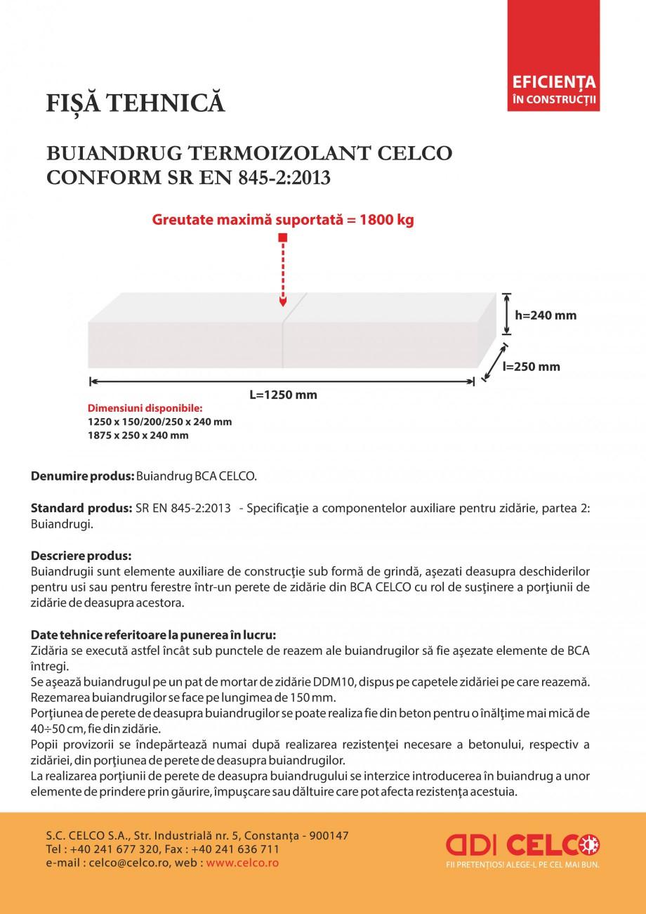 Pagina 1 - Buiandrugi termoizolanti CELCO Fisa tehnica Romana BUIANDRUG TERMOIZOLANT CELCO CONFORM...