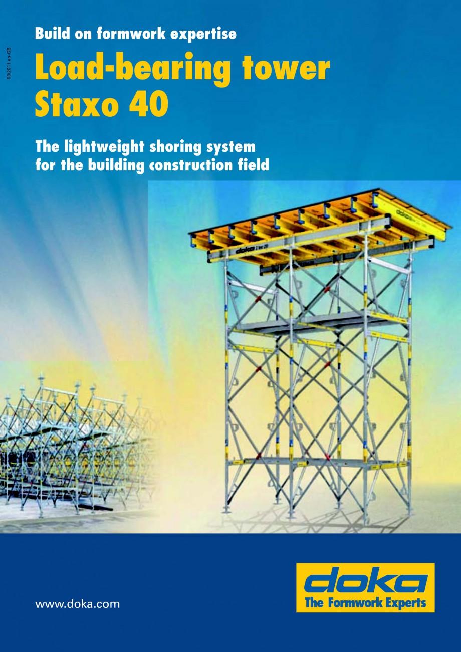 Pagina 1 - Prezentare schela portanta Staxo 40 DOKA Catalog, brosura Engleza Build on formwork...