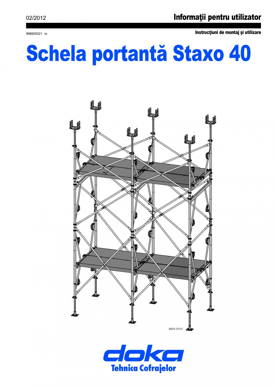 Pagina 1 - Schela portanta DOKA STAXO 40 Instructiuni montaj, utilizare Romana 02/2012 999805021 ro ...