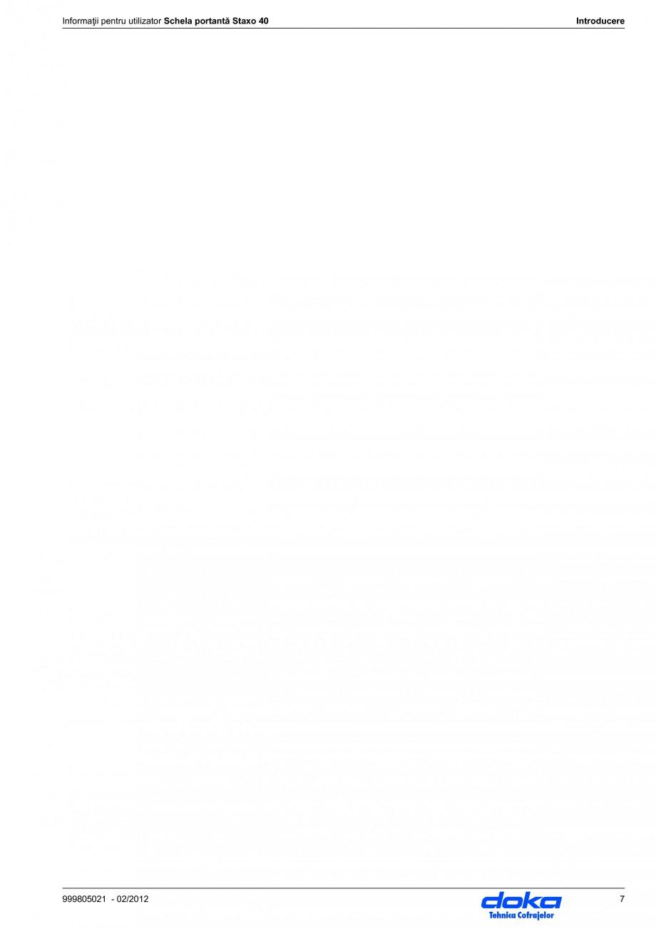 Pagina 7 - Schela portanta DOKA STAXO 40 Instructiuni montaj, utilizare Romana mentaţie reprezintă...