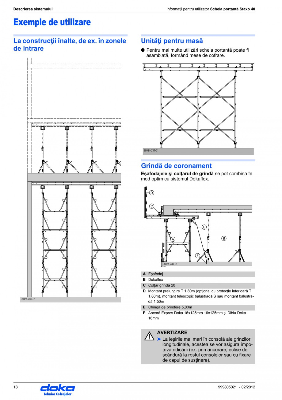 Pagina 18 - Schela portanta DOKA STAXO 40 Instructiuni montaj, utilizare Romana torită: ●...