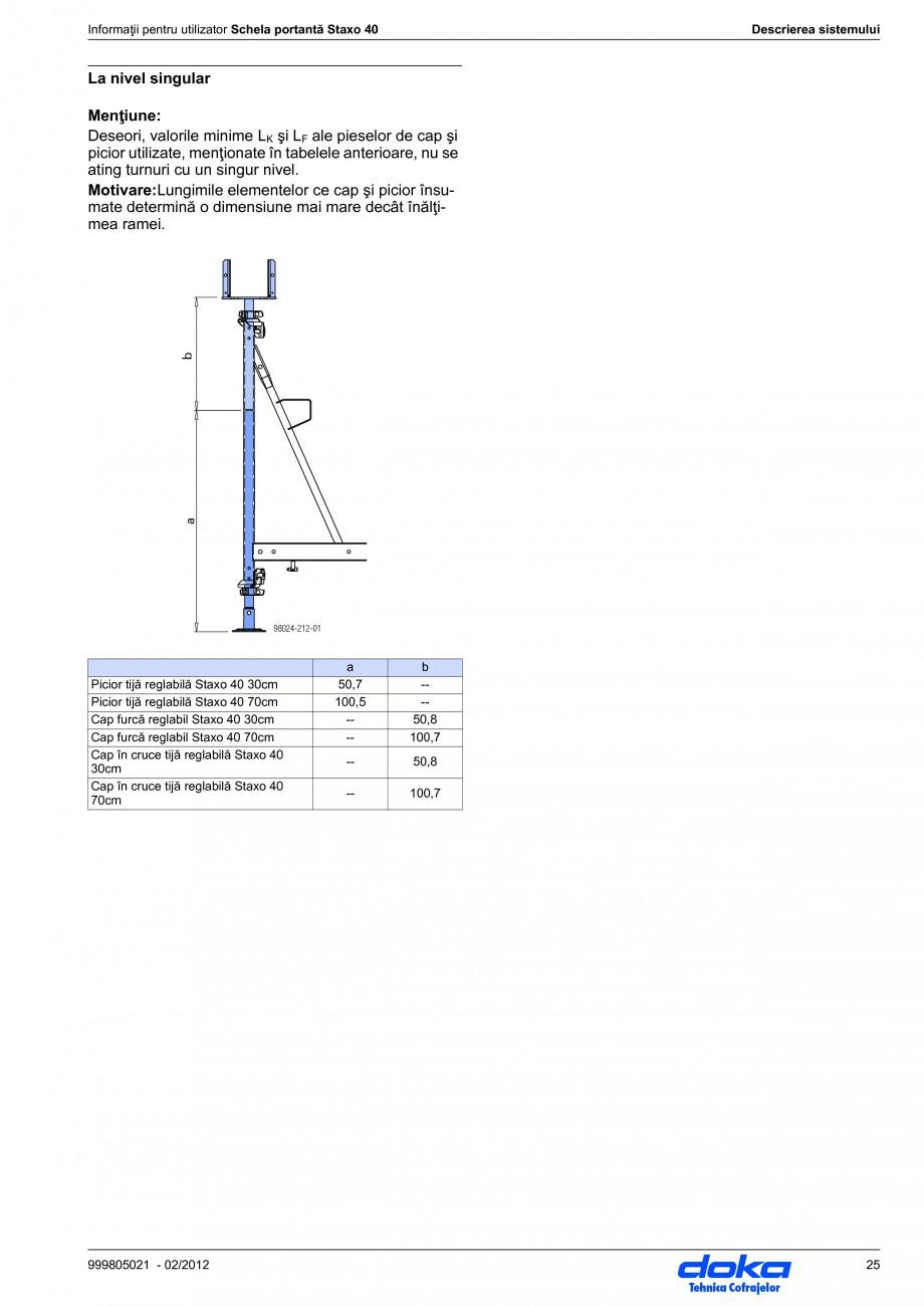 Pagina 25 - Schela portanta DOKA STAXO 40 Instructiuni montaj, utilizare Romana 0m  La piesele...