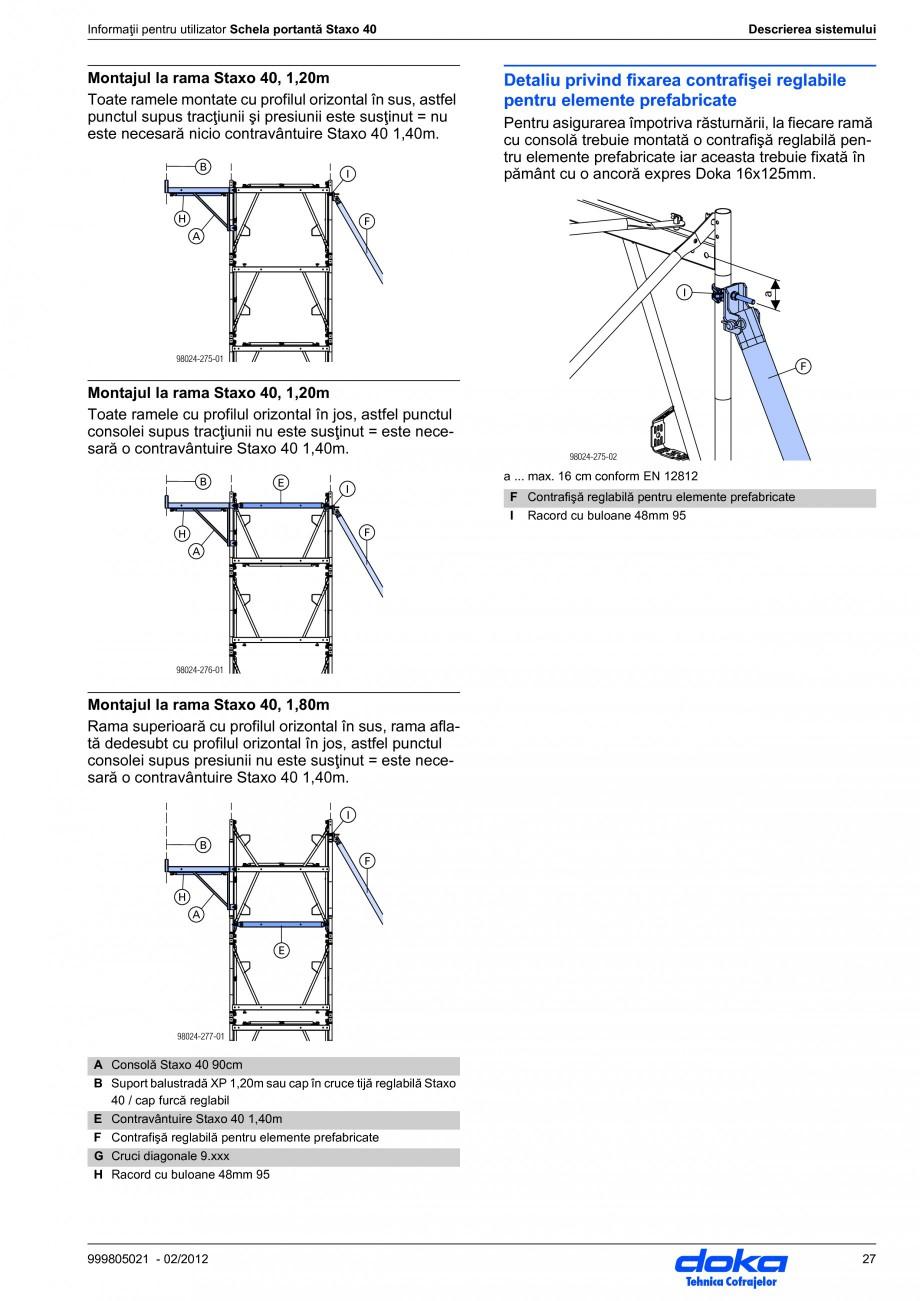 Pagina 27 - Schela portanta DOKA STAXO 40 Instructiuni montaj, utilizare Romana a efect o solicitare...