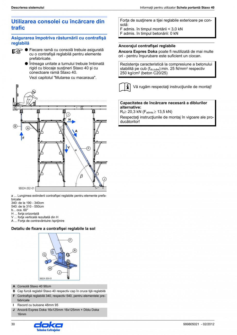 Pagina 30 - Schela portanta DOKA STAXO 40 Instructiuni montaj, utilizare Romana nformaţii pentru...