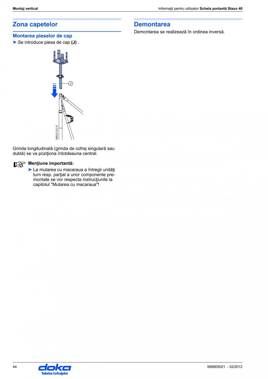 Pagina 44 - Schela portanta DOKA STAXO 40 Instructiuni montaj, utilizare Romana cele două.  ☞ ...