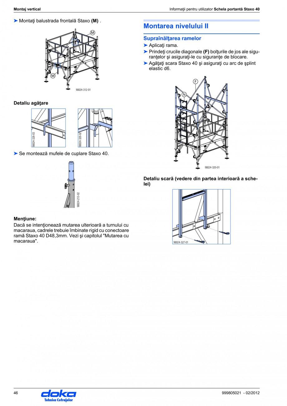 Pagina 46 - Schela portanta DOKA STAXO 40 Instructiuni montaj, utilizare Romana nte se va poziţiona...
