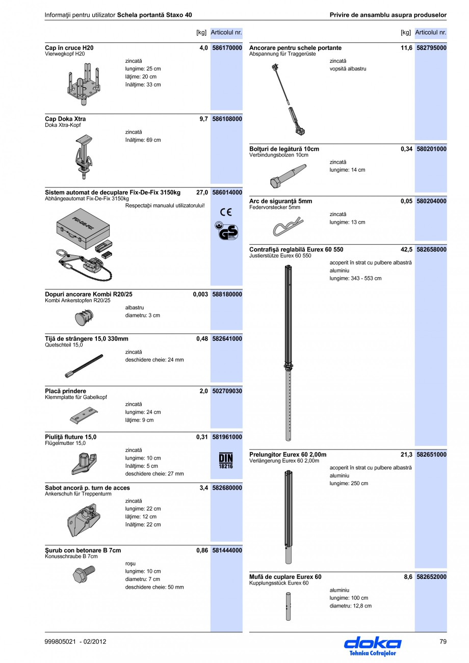Pagina 79 - Schela portanta DOKA STAXO 40 Instructiuni montaj, utilizare Romana labil (92 cm). ●...