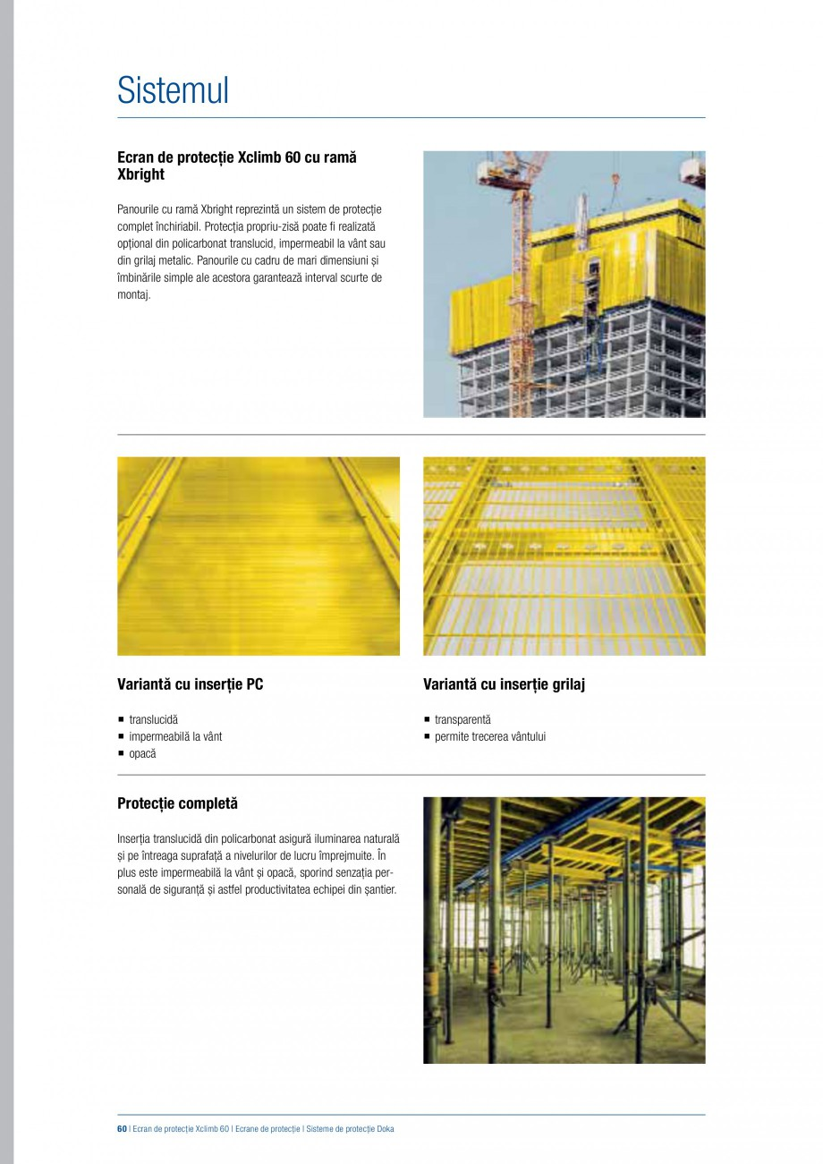 Pagina 59 - Siguranta pe santier - Sisteme de protectie DOKA Xsafe plus, K, XP, Montanti, Xclimb 60,...