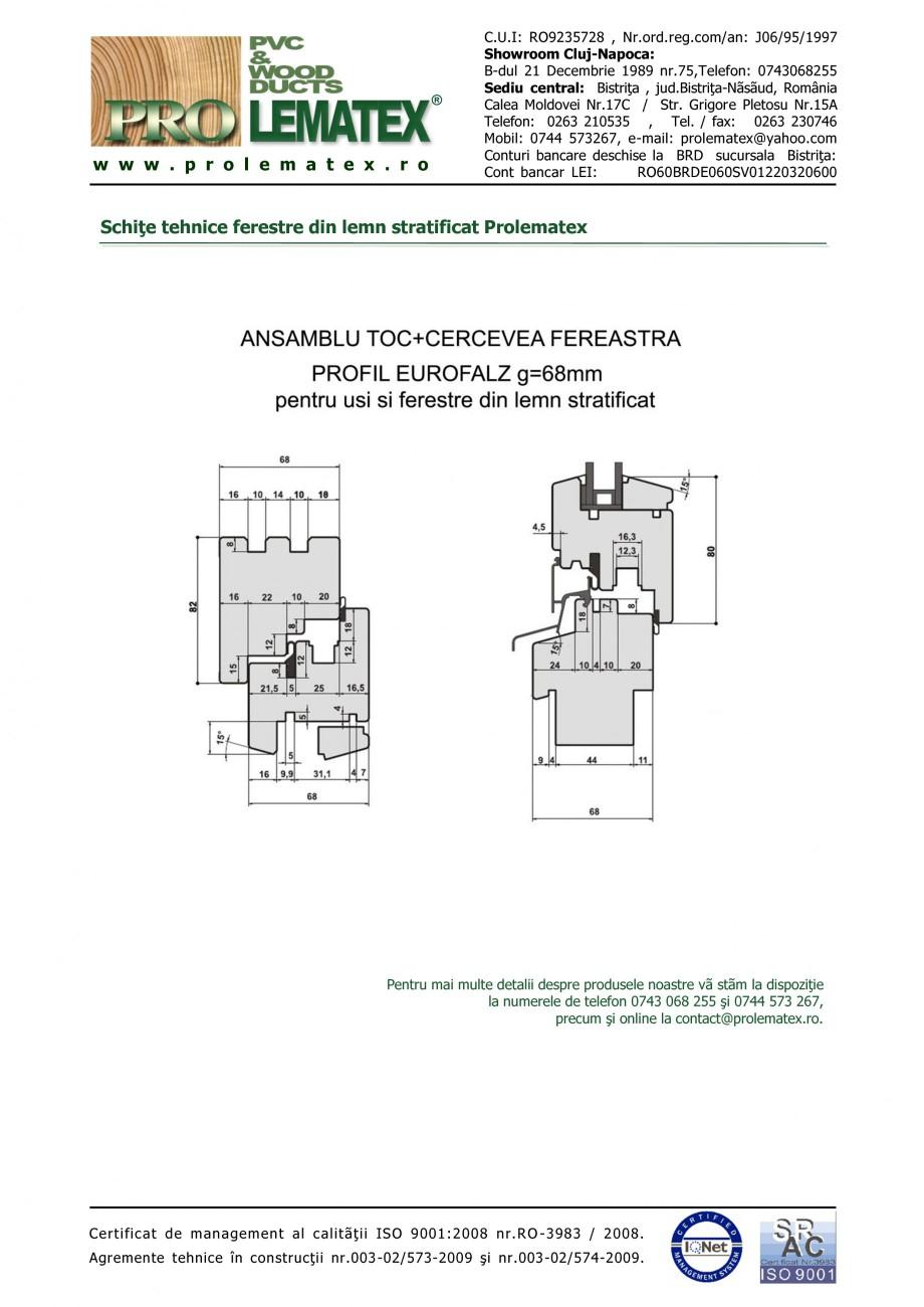 Pagina 2 - Ferestre din lemn stratificat PROLEMATEX Fisa tehnica Romana atex  sunt realizate pe...