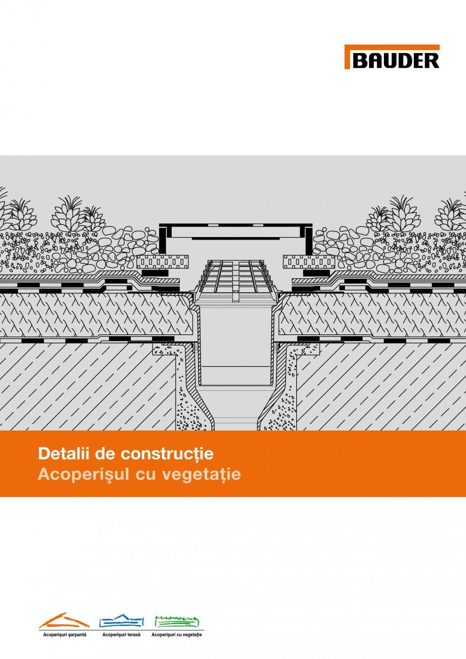 Pagina 1 - Detalii de constructie BAUDER Fisa tehnica Romana Detalii de construcţie Acoperişul cu ...