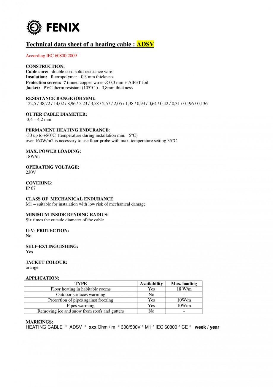 Pagina 1 - Cablu incalzitor in pardoseala FENIX ECOFLOOR ADSV Fisa tehnica Engleza Technical data...