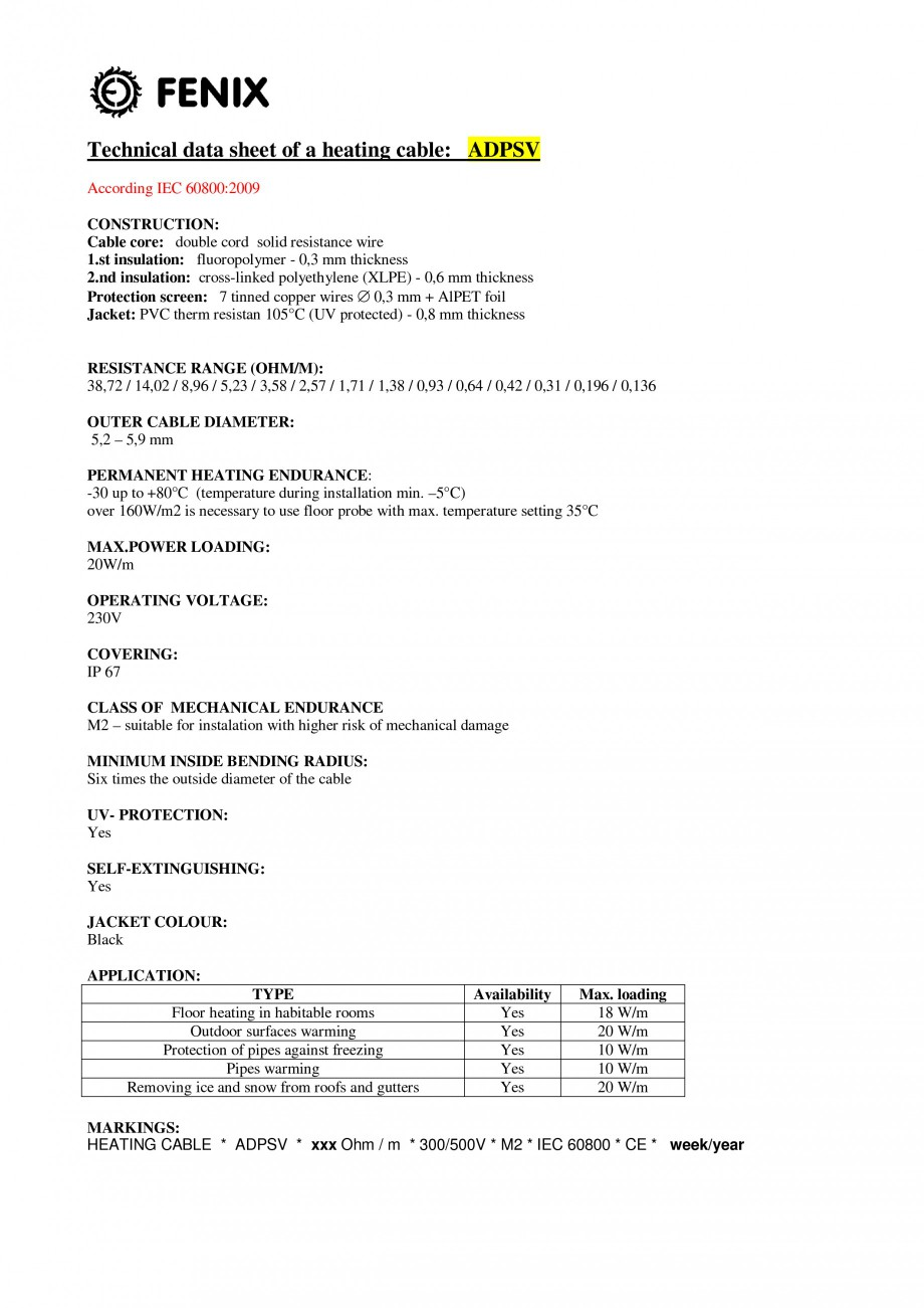 Pagina 1 - Cablu incalzitor pentru degivrare FENIX ADPSV Fisa tehnica Engleza Technical data sheet...