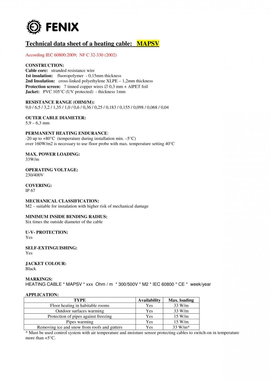 Pagina 1 - Cablu incalzitor pentru degivrare FENIX MAPSV 20W, MAPSV 30W Fisa tehnica Engleza...