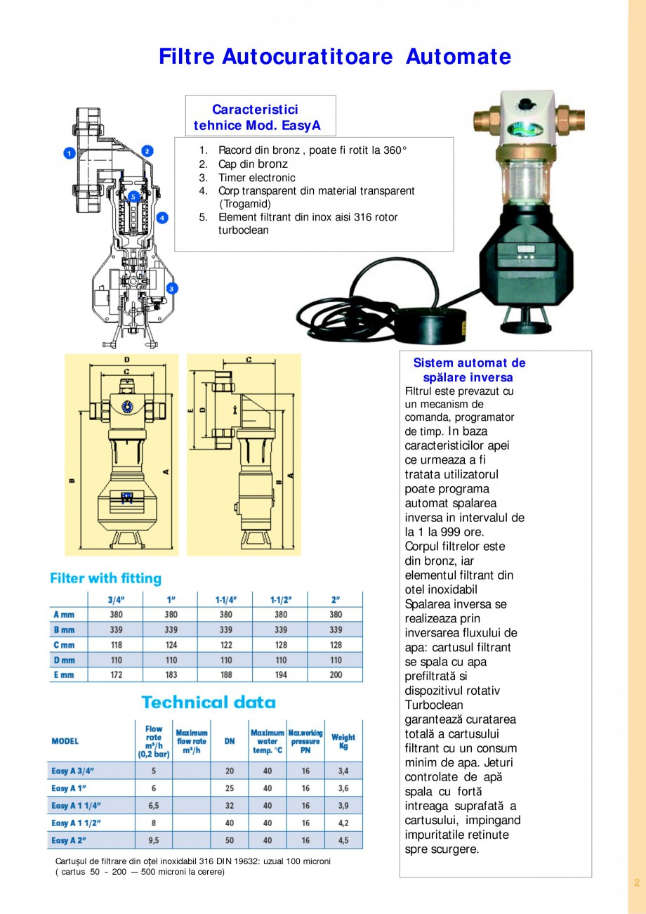 Pagina 2 - Filtre de apa pentru uz casnic si industrial NOBEL EASY A, EASY TECHNO, EASY A TECHNO,...