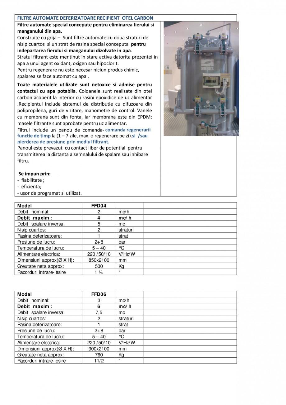Pagina 1 - Filtre automate deferizatoare recipient recipient otel carbon NOBEL FFD04, FFD06, FFD08, ...