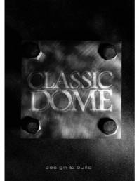 Prezentare CLASSIC DOME