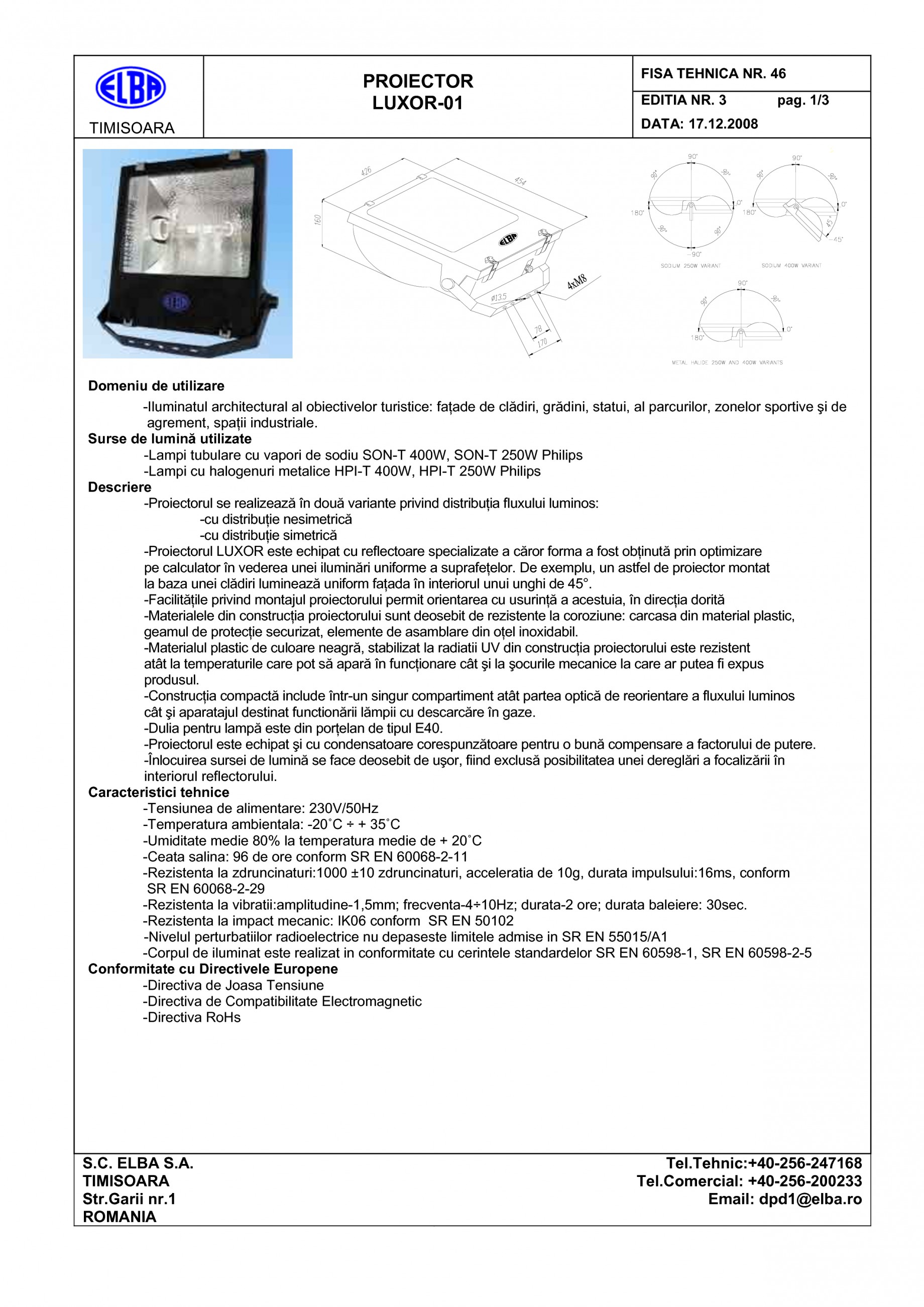 Fisa tehnica Proiector LUXOR 01 ELBA Spoturi, proiectoare si proiectoare pentru spatii largi ELBA  - Pagina 1