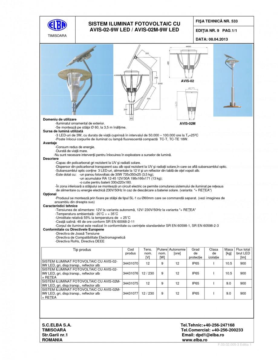 Pagina 1 - Sistem de iluminat Fotovoltaic ELBA AVIS 02 9W LED Fisa tehnica Romana, Engleza SISTEM...