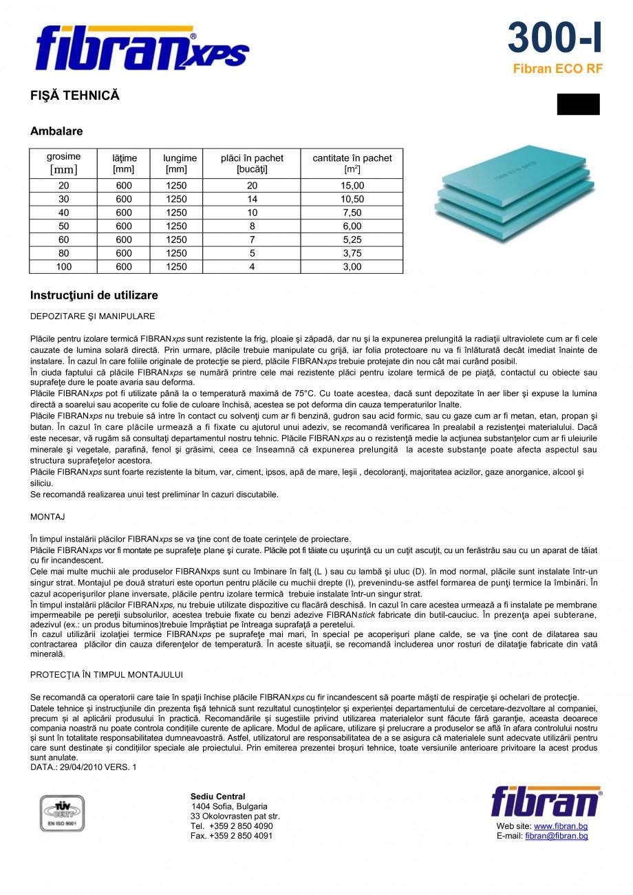 Pagina 2 - Placi din polistiren extrudat FIBRANxps 300-I Fisa tehnica Romana  favorabili mediului...