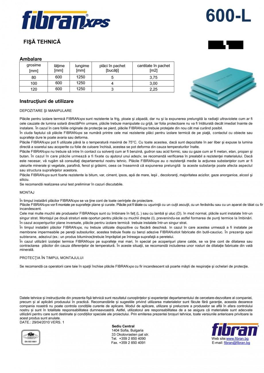 Pagina 2 - Placi din polistiren extrudat FIBRANxps 600-L Fisa tehnica Romana 0% reciclabile ...