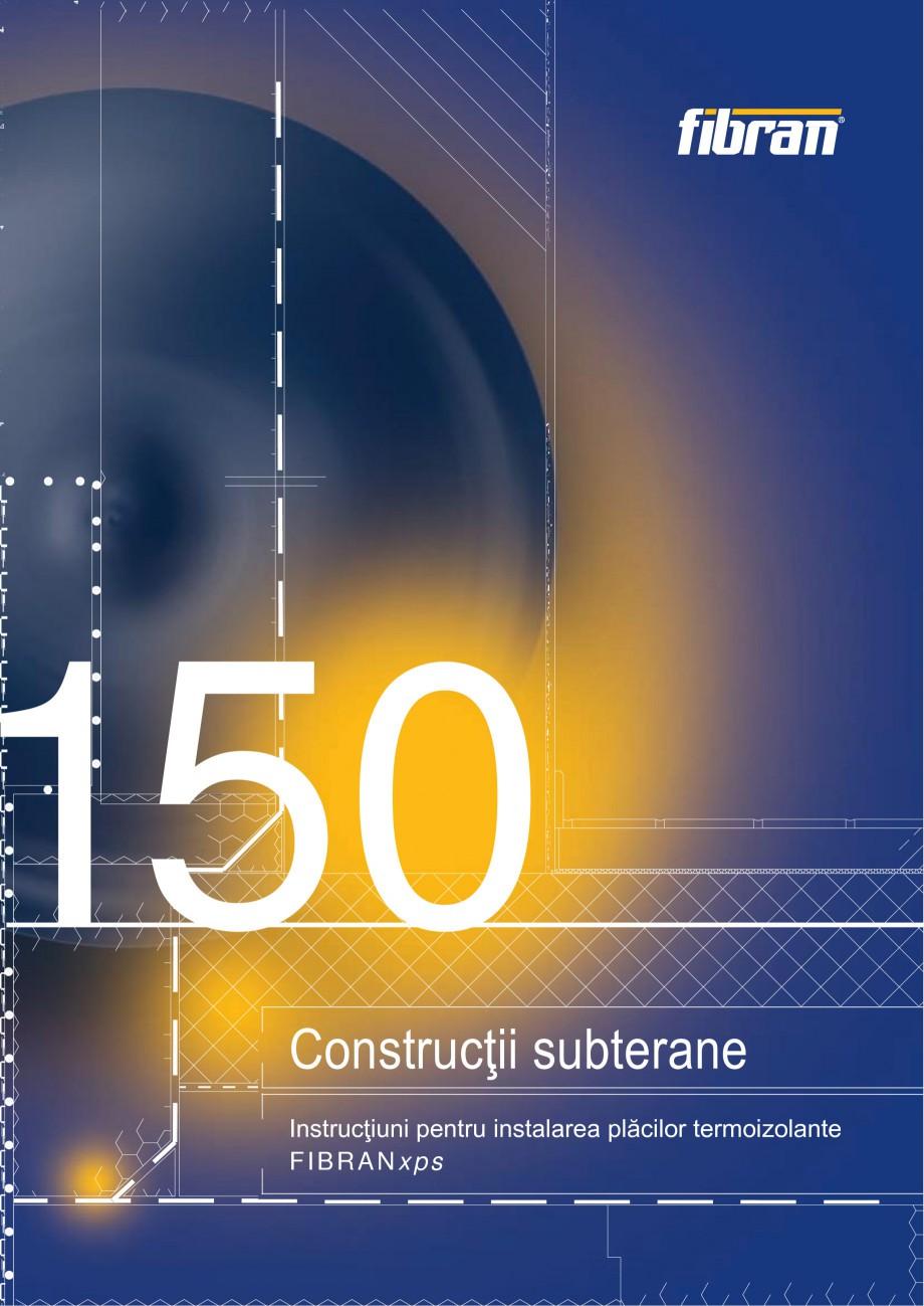 Pagina 1 - Izolarea termica a constructiilor subterane FIBRANxps 300-L, 400-L, 500-L, 600-L, 700-L, ...
