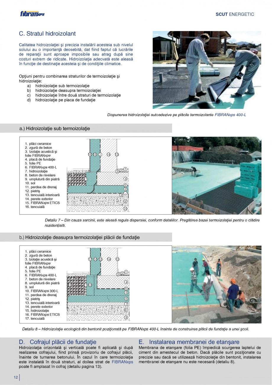 Pagina 15 - Izolarea termica a constructiilor subterane FIBRANxps 300-L, 400-L, 500-L, 600-L, 700-L,...