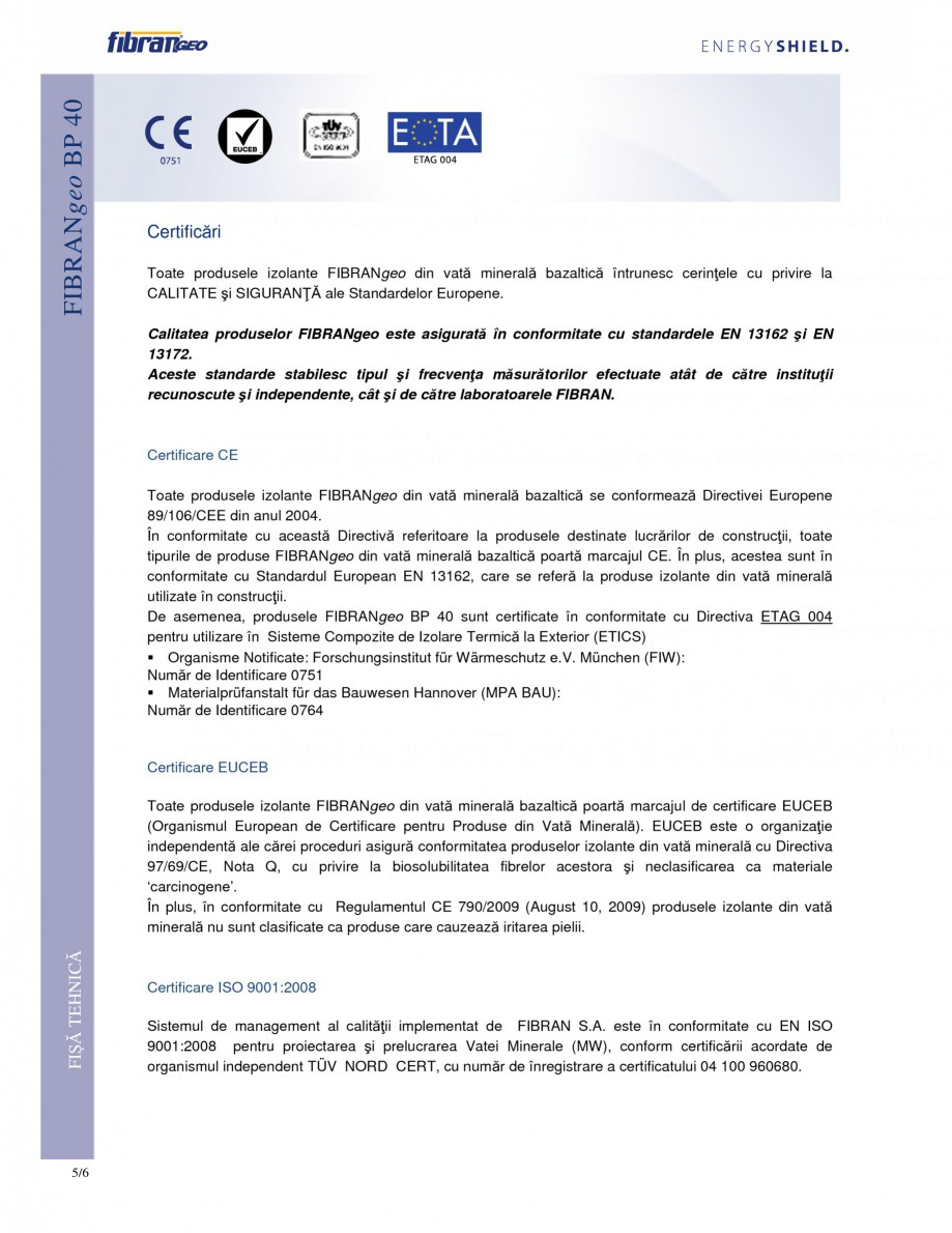 Pagina 5 - Placi izolante rigide FIBRANgeo ΒP 40 Fisa tehnica Romana ile FIBRANgeo ΒP 40 sunt ...